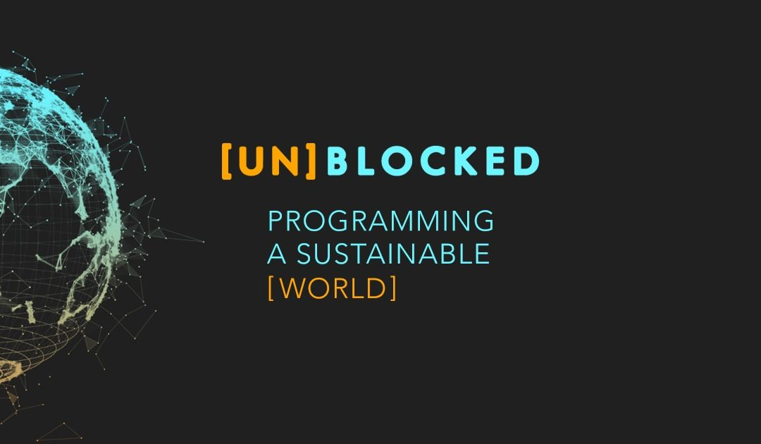 [UN]BLOCKED Conference to Attract blockchain and sustainability experts from around the world