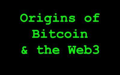 History of Bitcoin & the Web3